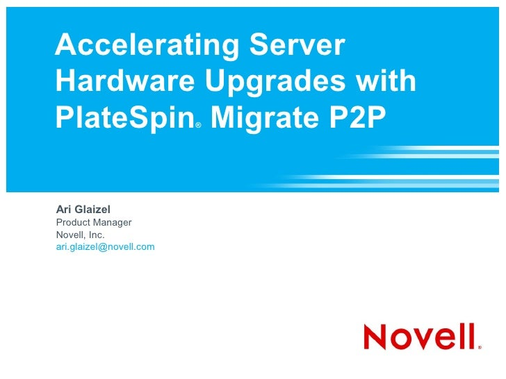 Accelerating Server Hardware Upgrades with PlateSpin Migrate P2P