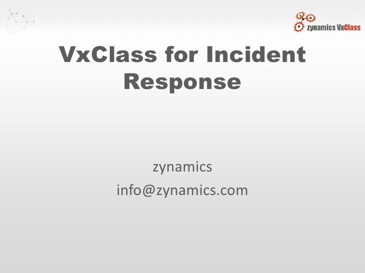 VxClass for Incident      Response            zynamics     info@zynamics.com