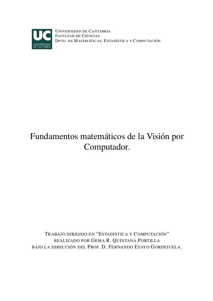 U NIVERSIDAD DE C ANTABRIA         FACULTAD DE C IENCIAS         D PTO . DE M ATEMÁTICAS , E STADÍSTICA Y C OMPUTACIÓNFund...