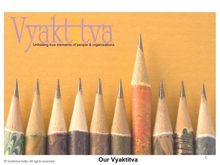 Our Vyaktitva Unfolding true elements of people & organizations