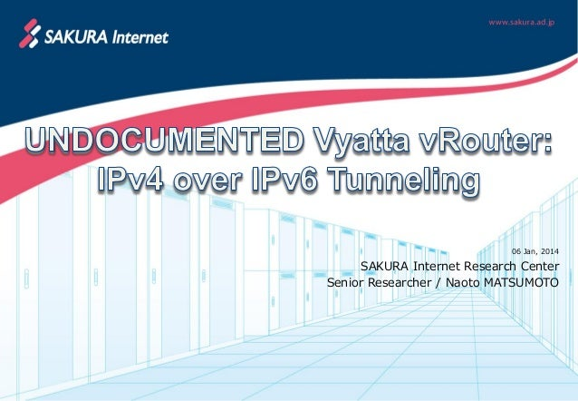 UNDOCUMENTED Vyatta vRouter: IPv4 over IPv6 Tunneling