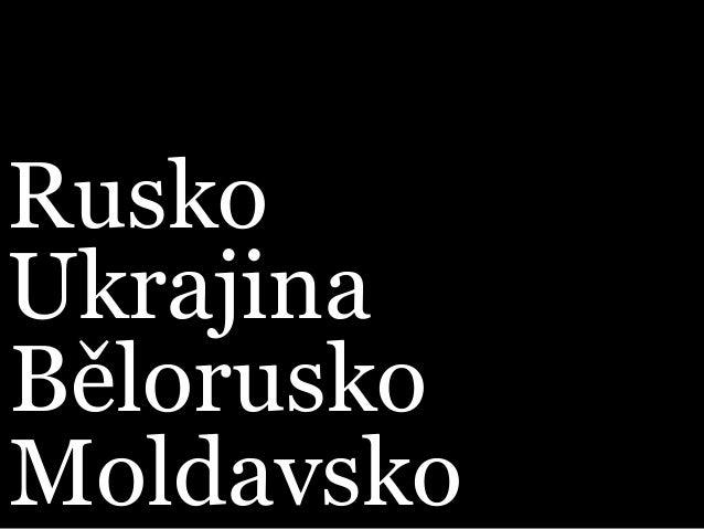 Rusko Ukrajina Bělorusko Moldavsko