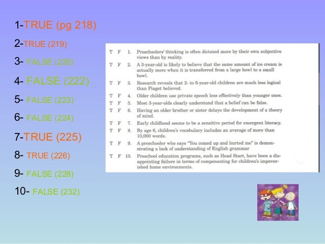 1-TRUE (pg 218) 2-TRUE (219) 3- FALSE (220) 4- FALSE (222) 5- FALSE (223) 6- FALSE (224) 7-TRUE (225) 8- TRUE (226) 9- FAL...