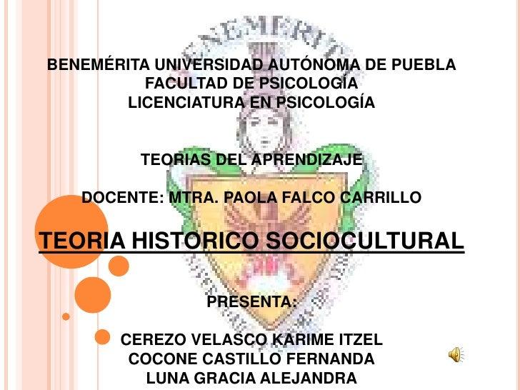 BENEMÉRITA UNIVERSIDAD AUTÓNOMA DE PUEBLAFACULTAD DE PSICOLOGÍALICENCIATURA EN PSICOLOGÍATEORIAS DEL APRENDIZAJEDOCENTE: M...
