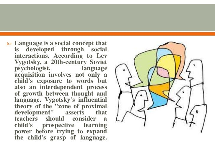 theories on language learning and development The study of language and language acquisition the present book is a study of language development in chil- into a theory of learning from data in.
