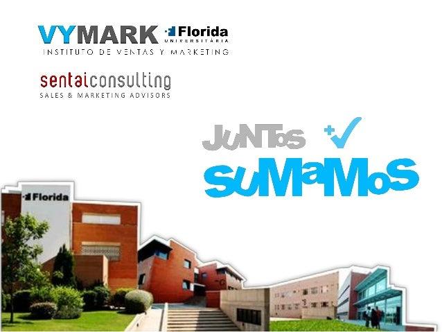 Florida Univ. y Sentai Consultingexcelencia educativa y especialización en:•ventas•marketing•comunicación estratégica    ...