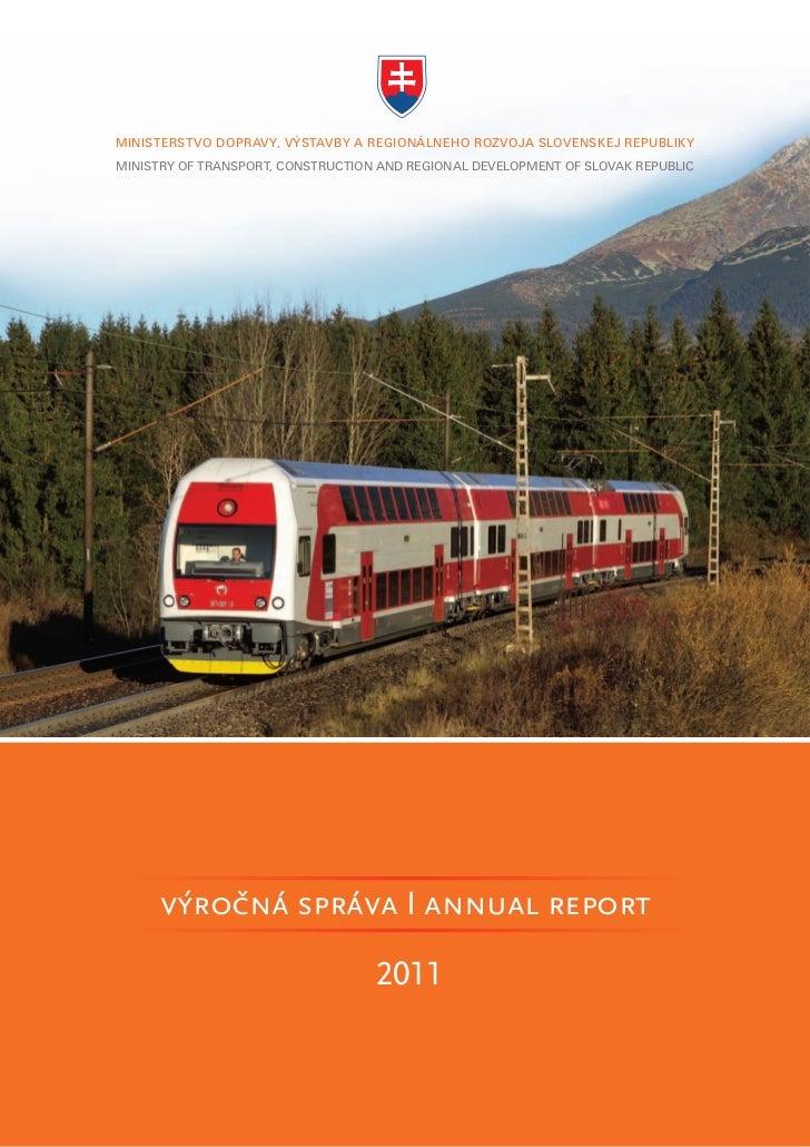MINISTERSTVO DOPRAVY, VÝSTAVBY A REGIONÁLNEHO ROZVOJA SLOVENSKEJ REPUBLIKYMINISTRY OF TRANSPORT, CONSTRUCTION AND REGIONAL...