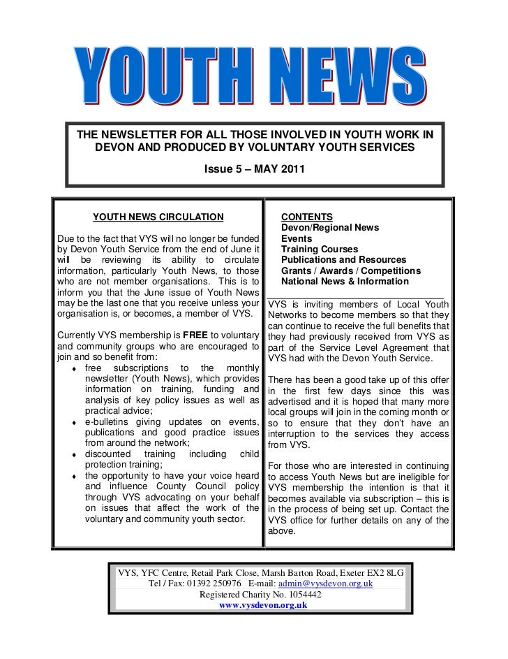 THE NEWSLETTER FOR ALL THOSE INVOLVED IN YOUTH WORK IN       DEVON AND PRODUCED BY VOLUNTARY YOUTH SERVICES               ...