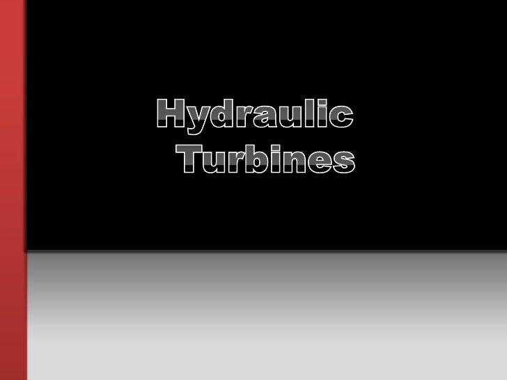 Hydraulic<br /> Turbines<br />