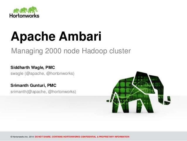Managing 2000 Node Cluster with Ambari