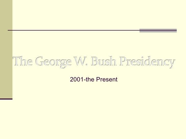 2001-the Present