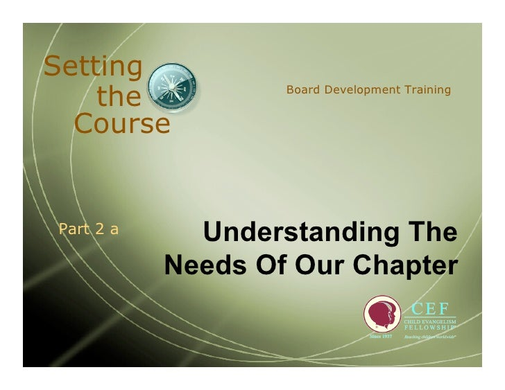 Setting     the            Board Development Training     Course                Understanding The Part 2 a             Nee...