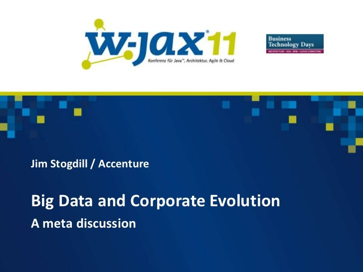 W-JAX Keynote - Big Data and Corporate Evolution
