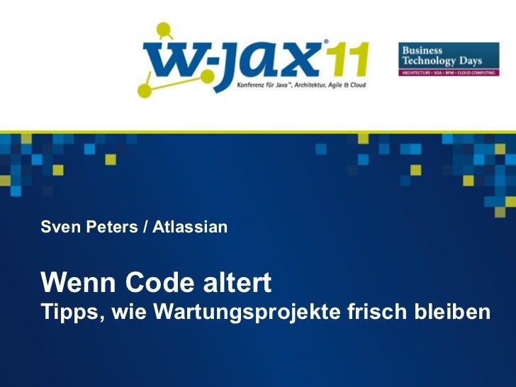 Sven Peters / AtlassianWenn Code altertTipps, wie Wartungsprojekte frisch bleiben