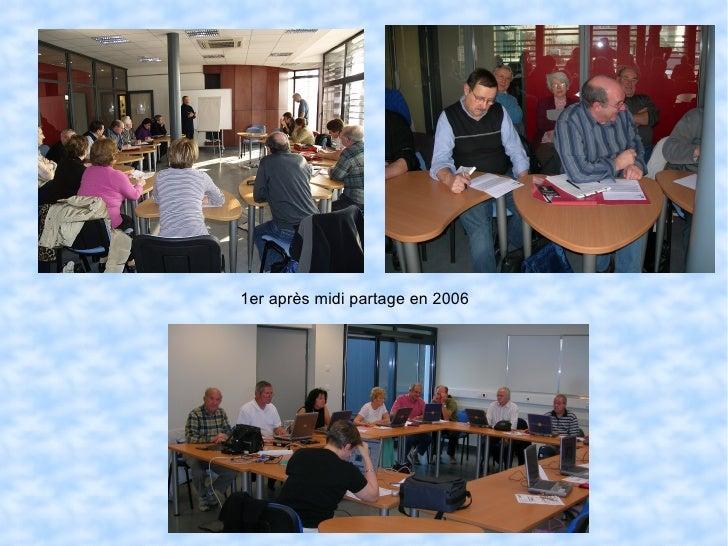 1er après midi partage en 2006