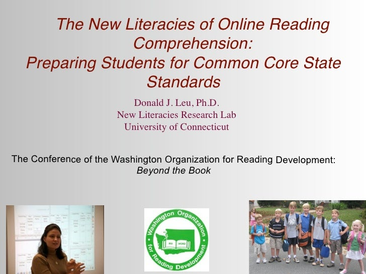 The New Literacies of Online Reading                Comprehension:  Preparing Students for Common Core State              ...
