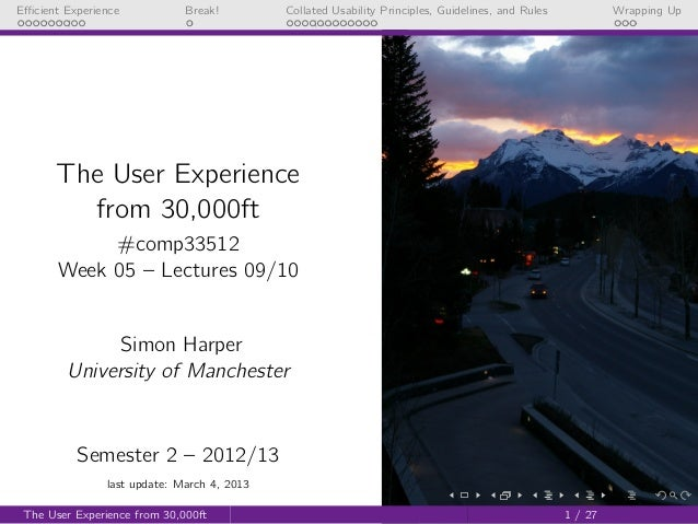 UX from 30,000ft (COMP33512 - Lecture 9 & 10 - 2012/2013)