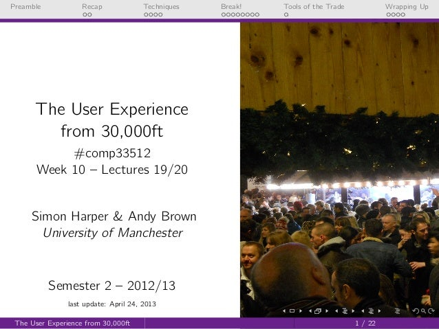 UX from 30,000ft (COMP33512 - Lecture 19 & 20 - 2012/2013)