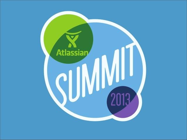 Atlassian Connect EXTENDING ONDEMAND  SEB RUIZ  •  DEV LEAD  •  ATLASSIAN  •  @SEBR