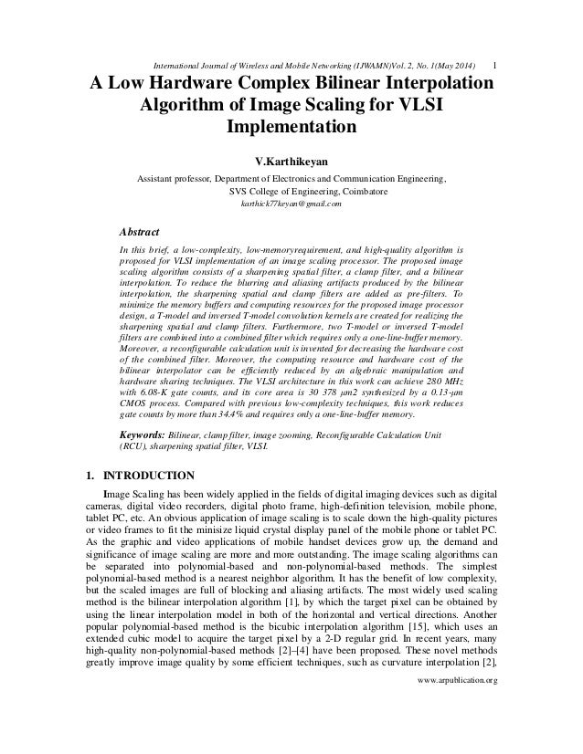 A Low Hardware Complex Bilinear Interpolation Algorithm of Image Scaling for VLSI Implementation