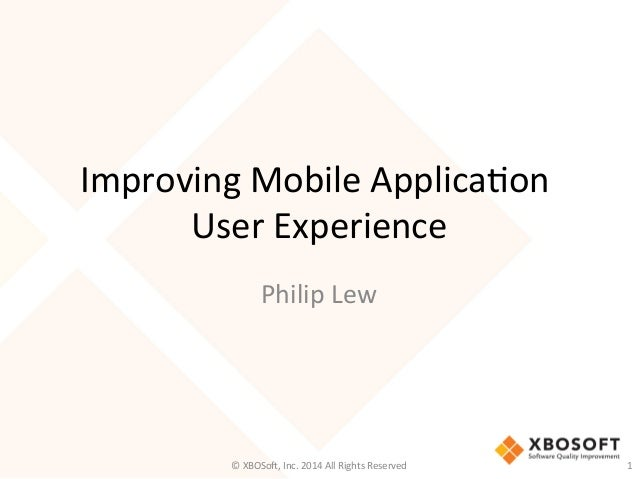 Improving the Mobile Application User Experience (UX)