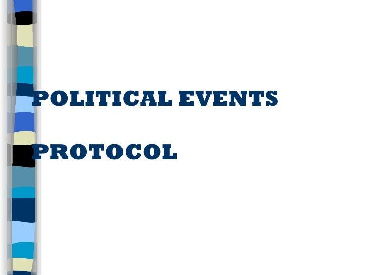 POLITICAL EVENTS PROTOCOL
