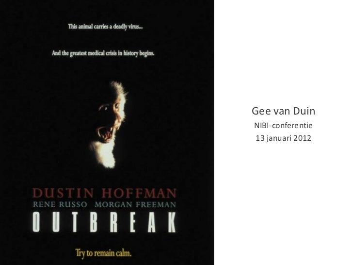 Gee van DuinNIBI-conferentie13 januari 2012