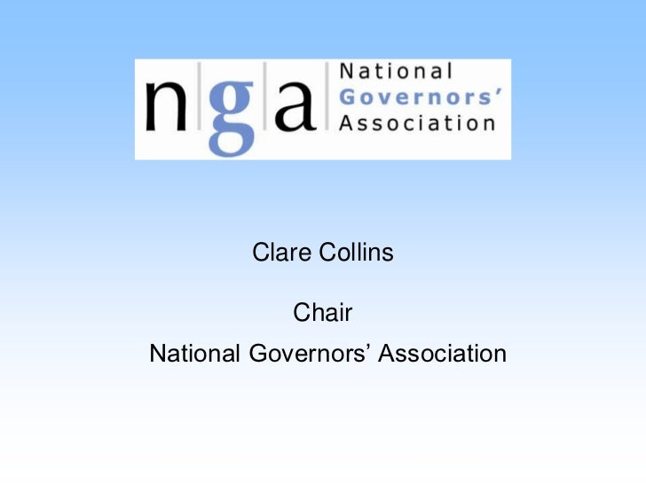 Clare Collins            ChairNational Governors' Association