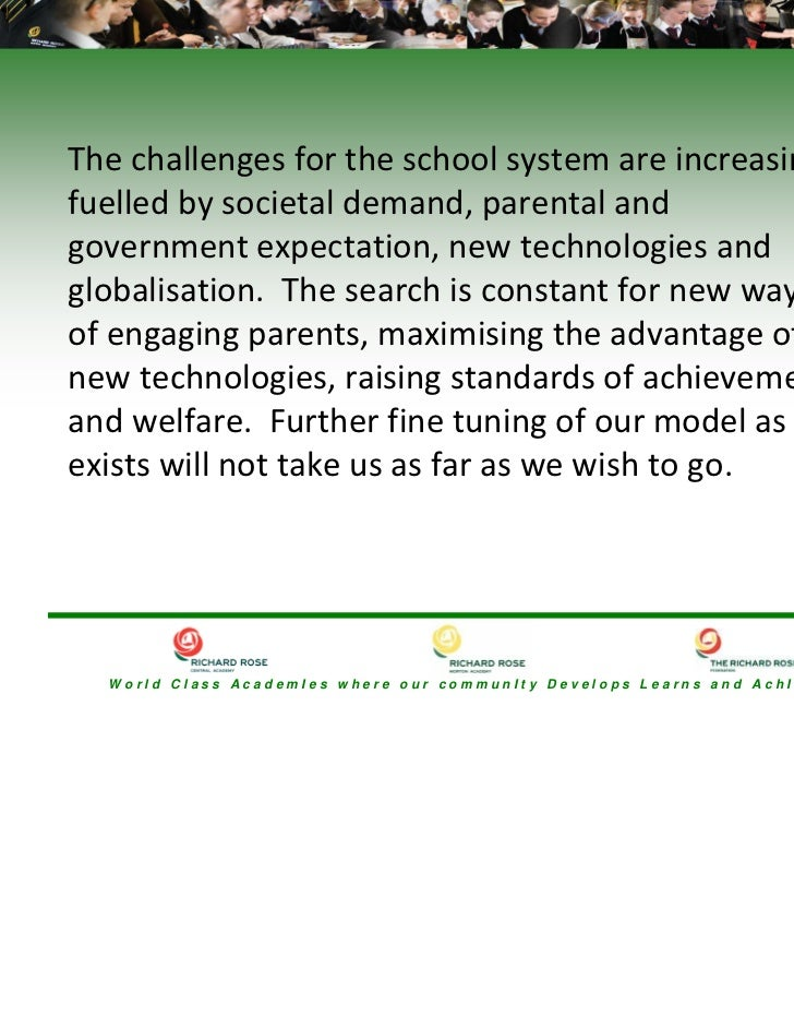The challenges for the school system are increasing, fuelled by societal demand, parental and government expectation, new ...