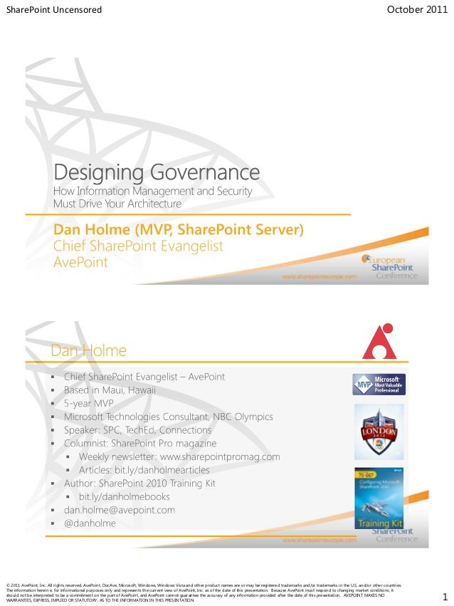 Designing Governance: How Information Management and Security Must Drive Your Architecture presented by Dan Holme