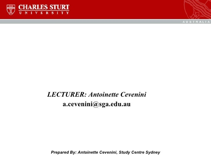 ITC423/ 114 Database Systems   2008-40 LECTURER: Antoinette Cevenini [email_address] Prepared By: Antoinette Cevenini, Stu...