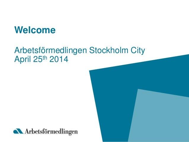 W1 Arbetsförmedlingen Stockholm City