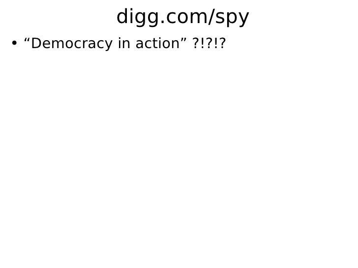"""digg.com/spy ●   """"Democracy in action"""" ?!?!?"""