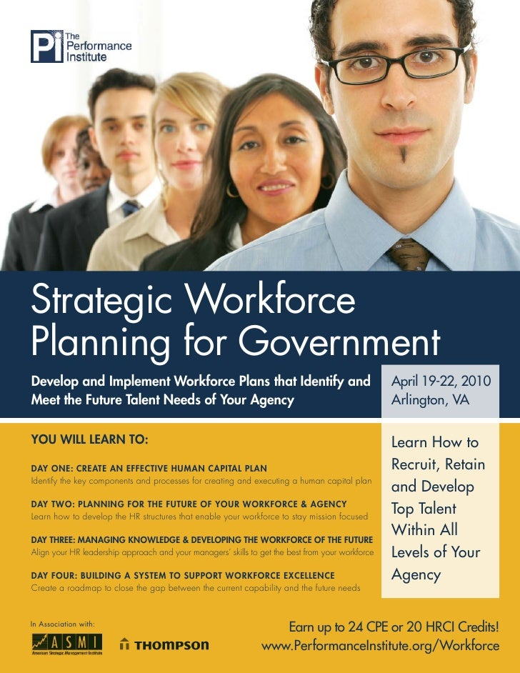 Strategic Workforce Planning for Government Develop and Implement Workforce Plans that Identify and                       ...