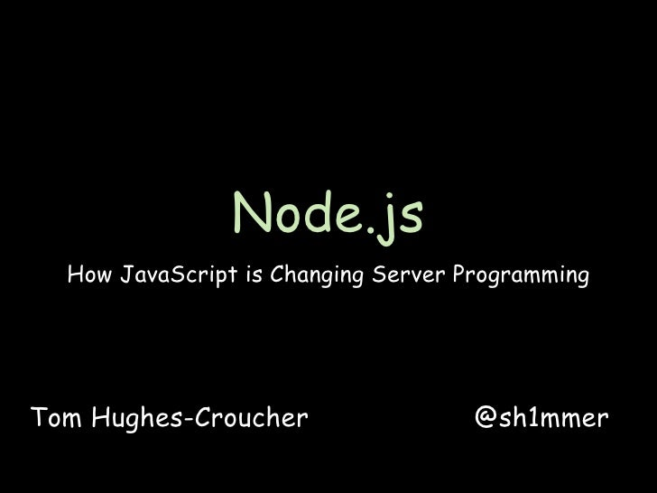 JavaScript is the new black - Why Node.js is going to rock your world - Web 2.0 New York