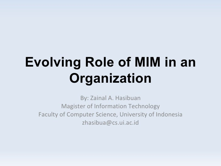 Evolving Role of MIM in an Organization