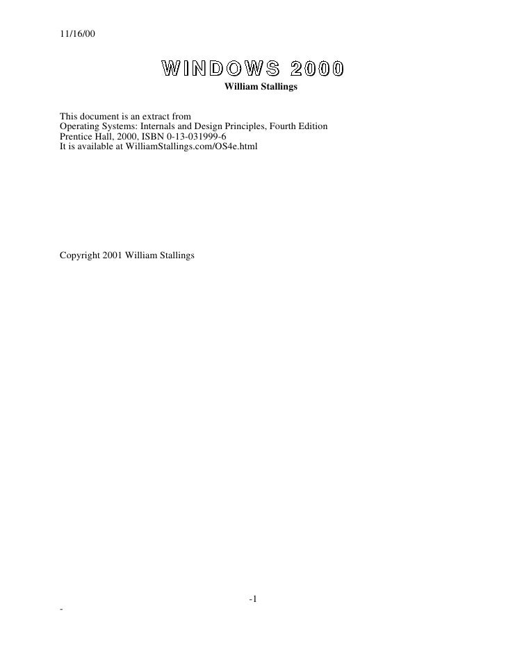 11/16/00                         WINDOWS 2000                                        William StallingsThis document is an ...