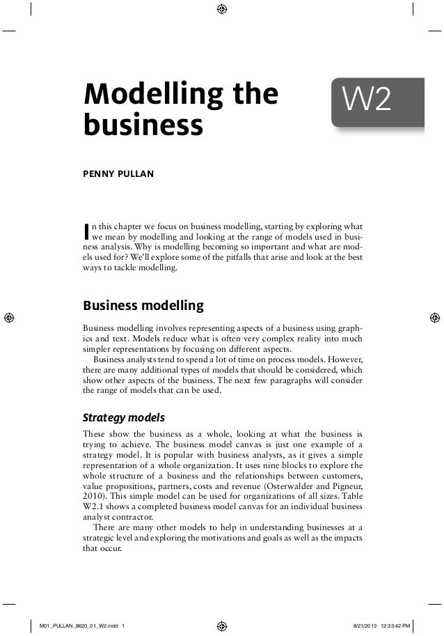 In this chapter we focus on business modelling, starting by exploring what we mean by modelling and looking at the range o...