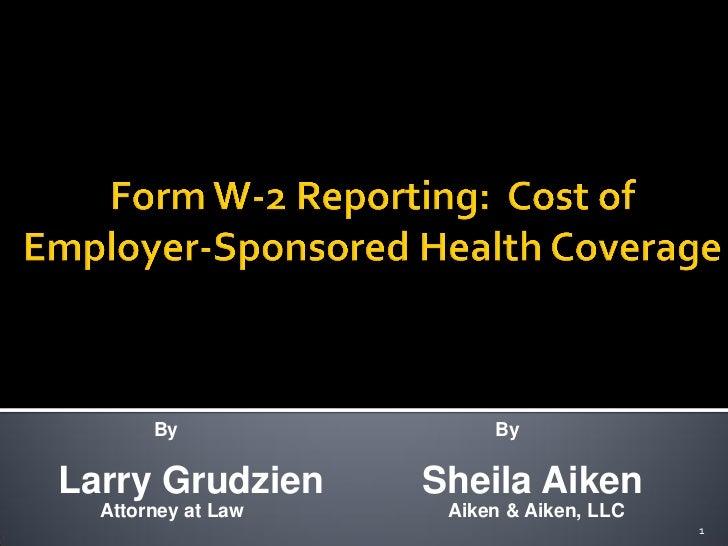 By                ByLarry Grudzien      Sheila Aiken  Attorney at Law    Aiken & Aiken, LLC                               ...