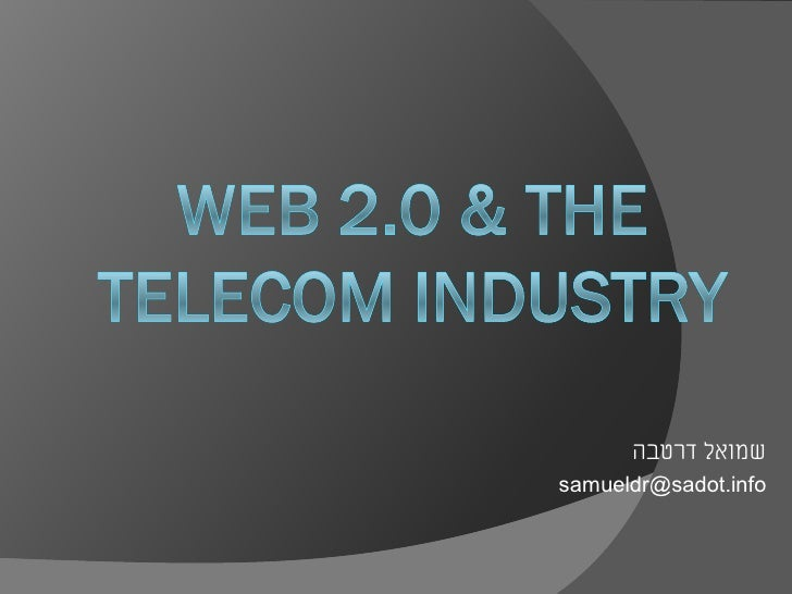 Web 2.0 (and the telecom industry)
