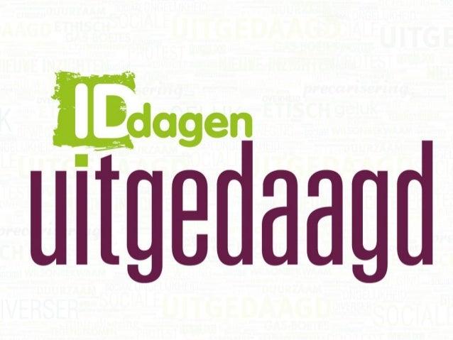 IDdagen 2013 - W3 - Campagnes & acties die het verschil maken
