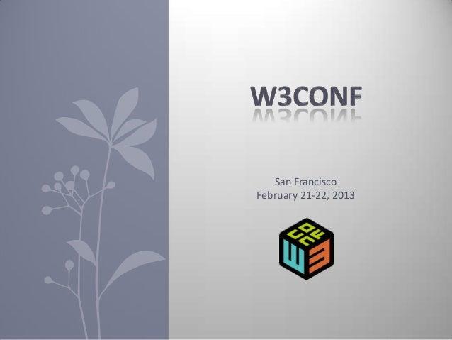 San FranciscoFebruary 21-22, 2013