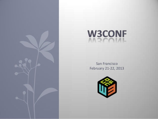 Notes on SF W3Conf