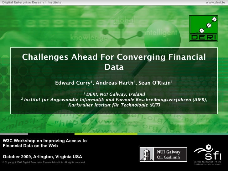 Challenges Ahead for Converging Financial Data
