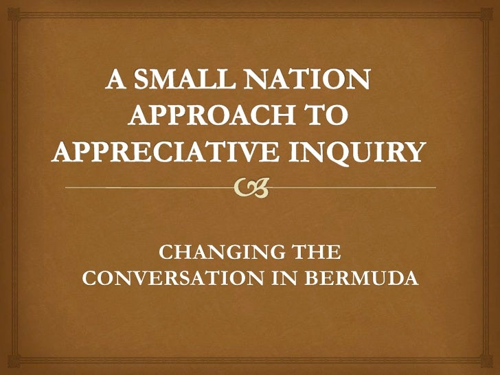 Small Nation Approach to Appreciative Inquiry