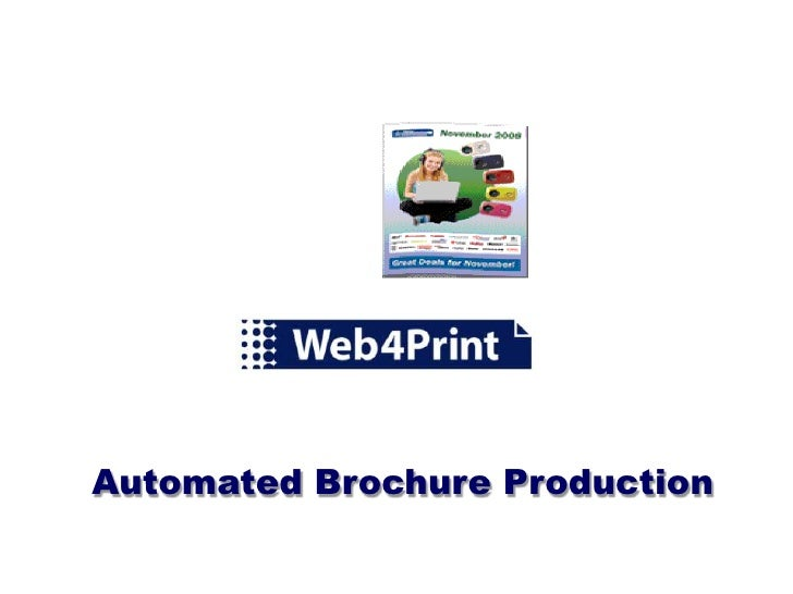 Automated Brochure Production<br />