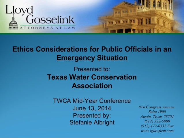 Ethics Considerations for Public Officials in an Emergency Situation