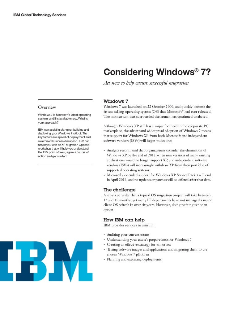 IBM Global Technology Services                                                               Considering Windows® 7?      ...