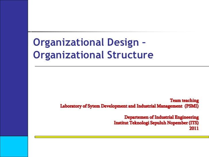 W8 organizational design  design and strategy