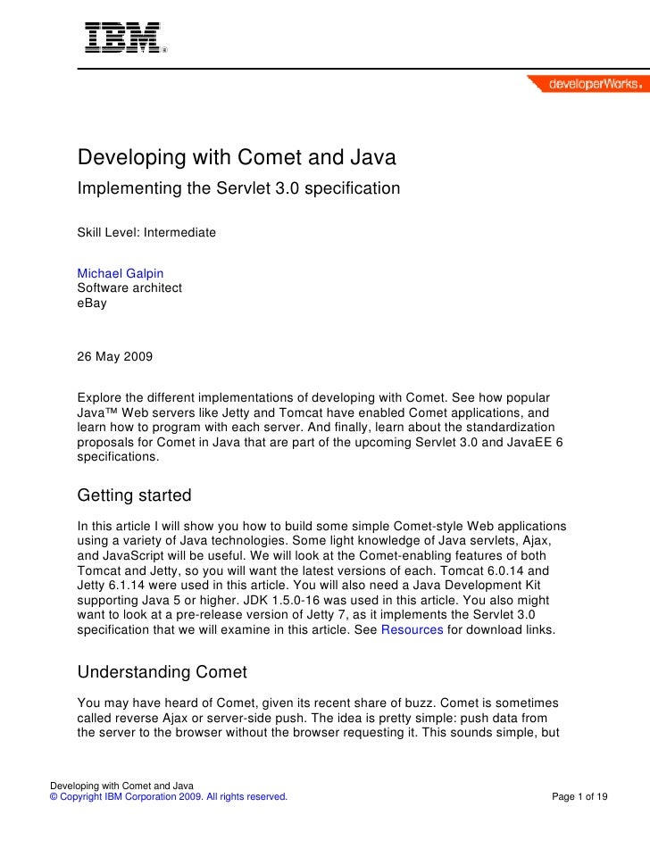 Developing with Comet and Java       Implementing the Servlet 3.0 specification        Skill Level: Intermediate         M...
